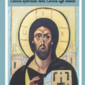 La signoria di Cristo. Lettura spirituale della Lettera agli Efesini